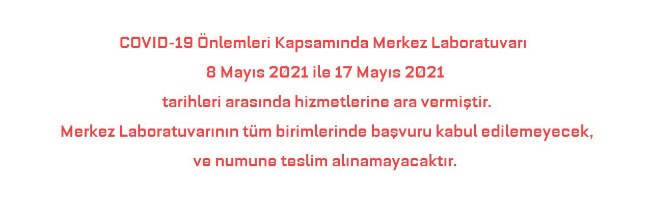 8 Mayıs 2021 ile 17 Mayıs 2021 tarihleri arasında hizmetlerimize ara verilmiştir.